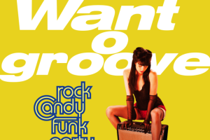 Let's grooove with Rock Candy Funk Party !