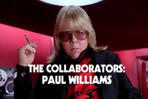 Vidéo : Paul Williams raconte sa collaboration avec Daft Punk