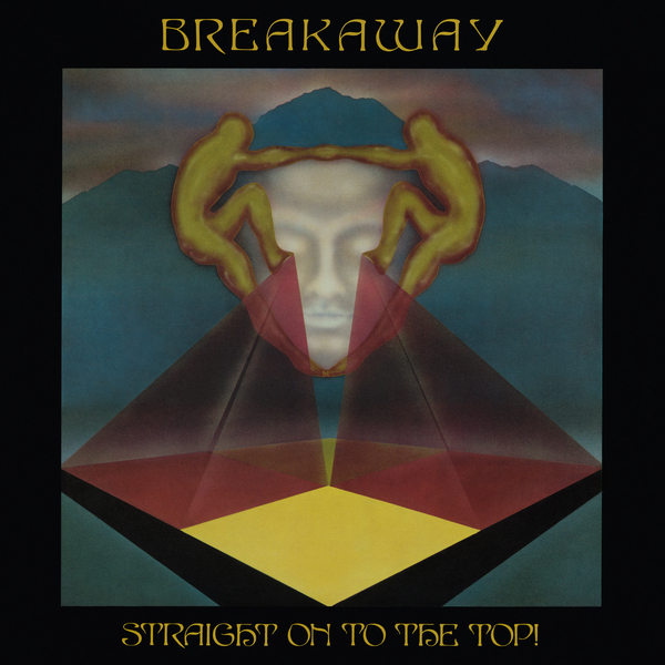 Breakaway - Breakaway Straight On to the Top! (1977) [Funk Soul]