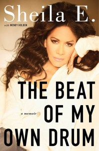 Sheila E. The beat of my own drum
