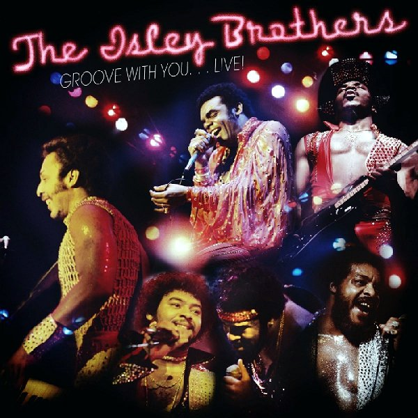 The+Isley+Brothers+GrooveWithYouLive+DoubleCD
