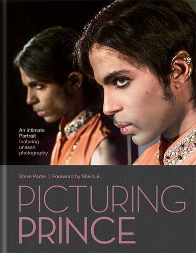 """Picturing Prince : An Intimate Portrait"" (Steve Parke)"