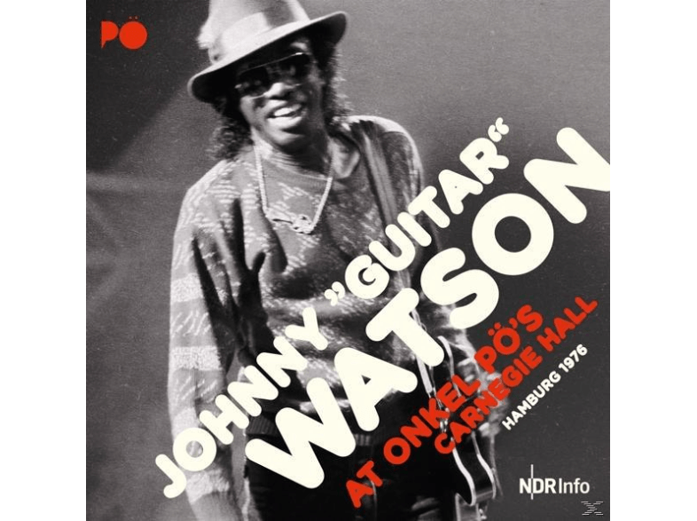 Johnny--guitar--Watson---At-Onkel-PÖ's-Carnegie-Hall-Hamburg-1976-[Vinyl]